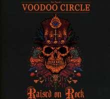 Voodoo Circle: Raised On Rock (Limited-Edition), CD
