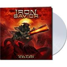 Iron Savior: Kill Or Get Killed (Limited-Edition) (Clear Vinyl), LP