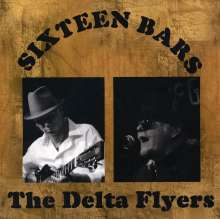 Delta Flyers: Sixteen Bars, CD