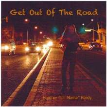 Heather Lil' Mama Hardy: Get Out Of The Road, CD