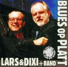 Lars & Dixi & Band: Vol. 1-Blues Op Platt, CD
