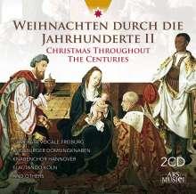 Weihnachten durch die Jahrhunderte (Vol.2), 2 CDs
