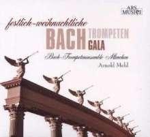 Bach Trompetenensemble München - Festlich-weihnachtliche Bach Trompeten Gala, CD