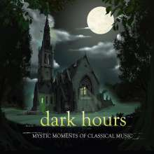 Dark Hours - Mystic Moments of Classical Music, 6 CDs