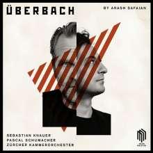 Arash Safaian (geb. 1981): ÜberBach - 4 Konzerte für Klavier, Vibraphon & Kammerorchester (180g), LP