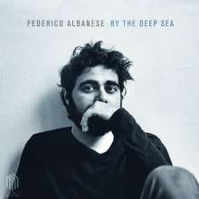 Federico Albanese (geb. 1982): Werke mit Klavier »By The Deep Sea« (180g), LP