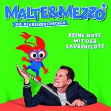 Malte & Mezzo - Die Klassikentdecker: Keine Nöte mit der Zauberflöte, CD
