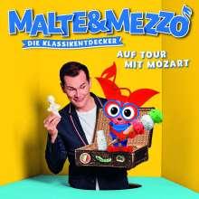 Malte & Mezzo - Die Klassikentdecker: Auf Tour mit Mozart, CD