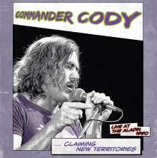 Commander Cody: Claiming New Territories - Live At The Aladin 1980 (remastered) (Limited-Edition), LP