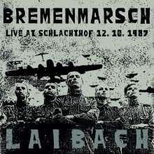 Laibach: Bremenmarsch (Live At Schlachthof 12.10.1987), 1 LP und 1 CD