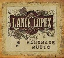 Lance Lopez: Handmade Music, CD