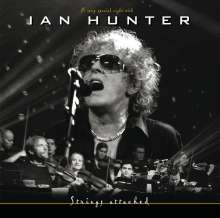 Ian Hunter: Strings Attached: Live 2002, 2 CDs