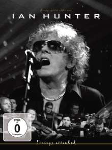 Ian Hunter: Strings Attached (Live), DVD
