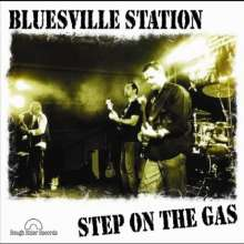 Bluesville Station: Step On The Gas, CD
