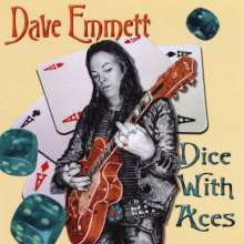 Dave Emmett: Dice With Aces, CD