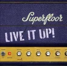 Superfloor: Live It Up!, CD