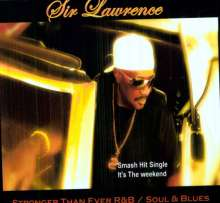 Sir Lawrence: Stronger Than Ever, CD