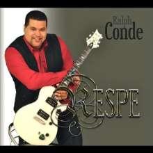 Ralph Conde: Respe, CD