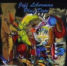 Jeff Liberman: Play Date, CD