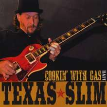 Texas Slim: Cookin' With Gas: Live, CD