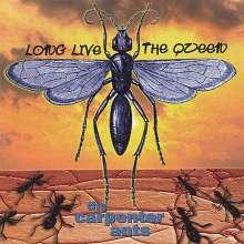 Carpenter Ants: Long Live The Queen, CD