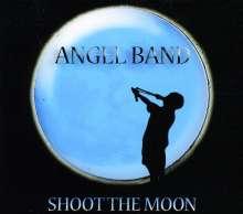 Angel Band: Shoot The Moon, CD