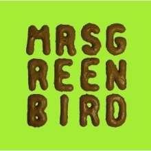 Mrs. Greenbird: Mrs. Greenbird, LP