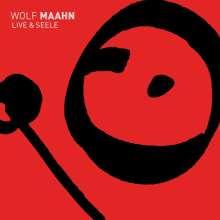 Wolf Maahn: Live & Seele, 2 CDs
