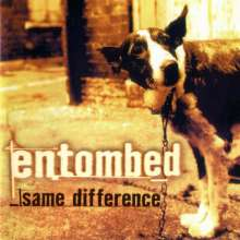 Entombed: Same Difference (remastered) (Limited Edition) (Colored Vinyl), 2 LPs
