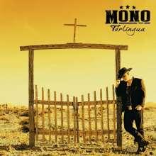 Mono Inc.: Terlingua (Limited Edition) (Yellow Transparent Vinyl), LP
