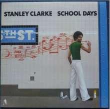 Stanley Clarke (geb. 1951): School Days, CD