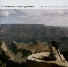 Triosence: Where Time Stands Still, CD