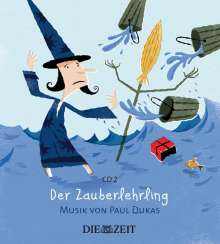 Große Klassik für kleine Hörer - Der Zauberlehrling, CD