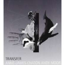 Anne-James Chaton & Andy Moor: Transfer, CD