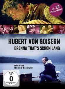 Hubert von Goisern: Brenna tuats schon lang, DVD