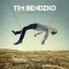 Tim Bendzko: Am seidenen Faden, CD