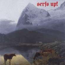 The Fat White Family: Serfs Up! (180g), LP