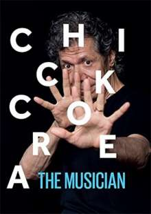 Chick Corea (1941-2021): The Musician: Live At The Blue Note Jazz Club 2011, 3 CDs und 1 Blu-ray Disc