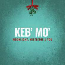Keb' Mo' (Kevin Moore): Moonlight, Mistletoe & You, CD
