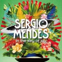 Sérgio Mendes (geb. 1941): In The Key Of Joy, CD