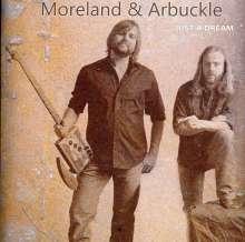 Moreland & Arbuckle: Just A Dream, CD