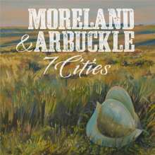 Moreland & Arbuckle: 7 Cities, CD