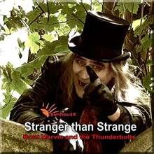 Brett Marvin: Stranger Than Strange, CD