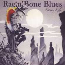 Danny Kyle: Rag N Bone Blues, CD