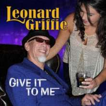 Leonard Griffie: Give It To Me, CD
