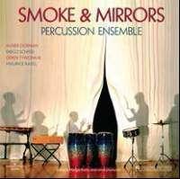 Smoke & Mirrors Percussion Ensemble, LP