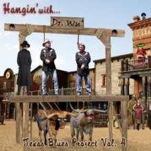 Dr. Wu: Hangin With Dr. Wu: Texas Blues Project Vol. 4, CD
