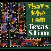 Texas Slim: That's Who I Am, CD