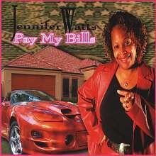 Jennifer Watts: Pay My Bills, CD