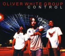Oliver White Group: Control, CD